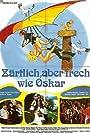 Zärtlich, aber frech wie Oskar (1980)