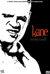 Primary photo for WWE: Kane - Journey to Hell