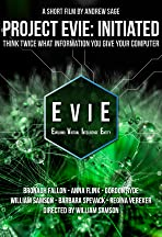 Project EVIE: Initiated