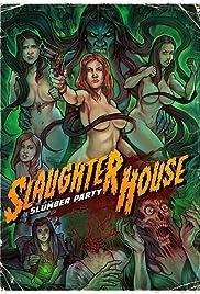 Slaughterhouse Slumber Party Poster