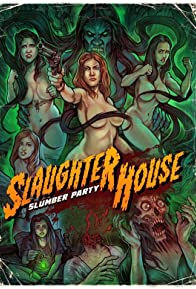 Primary photo for Slaughterhouse Slumber Party
