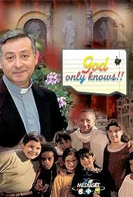 Dio ci ha creato gratis (1998)