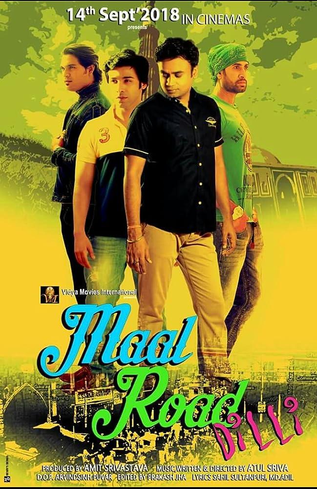 Maal Road Dilli (2018) besthdmovies - Hindi Movie DVDScr 700MB 720p ESubs
