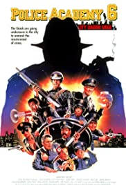Police Academy 6: City Under Siege (1989) Poster - Movie Forum, Cast, Reviews