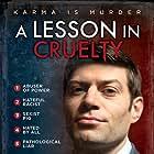 A Lesson in Cruelty (2018)