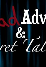 Bad Advice & Secret Talents