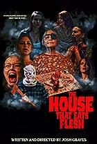 The House That Eats Flesh