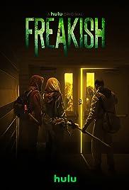 Freakish (2016–2018)