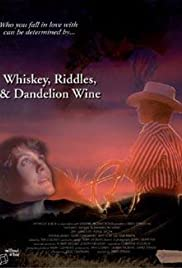 Whiskey, Riddles, and Dandelion Wine Poster