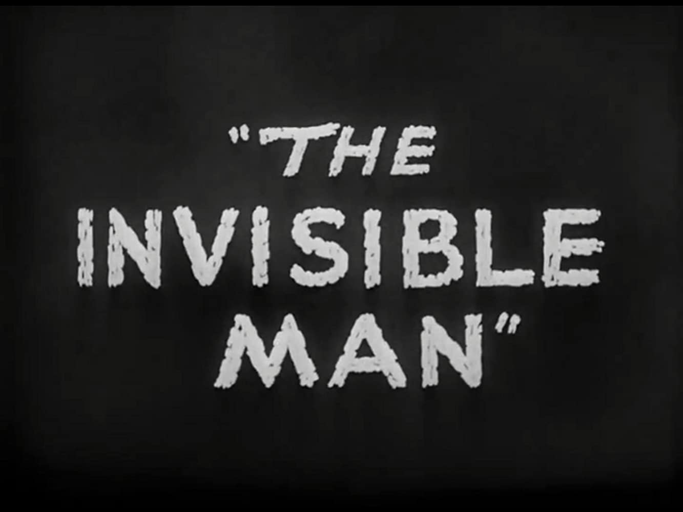 The Invisible Man (1933)