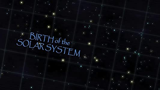 Latest downloadable english movies Birth of the Solar System [WEBRip]