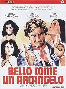 Best site to watch free movie Bello come un arcangelo [movie]