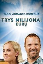 Trys Milijonai Euru
