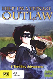 Help! I'm a Teenage Outlaw Poster