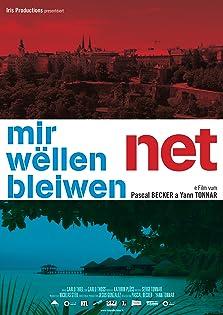 Mir wëllen net bleiwen (2010)
