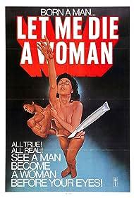 Let Me Die a Woman (1977)