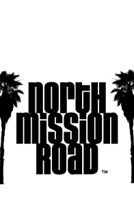 Primary photo for North Mission Road