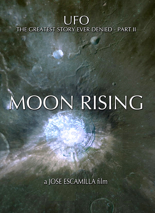 UFO: The Greatest Story Ever Denied II - Moon Rising