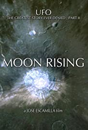 UFO: The Greatest Story Ever Denied II - Moon Rising Poster