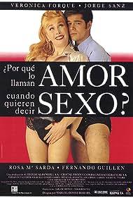 ¿Por qué lo llaman amor cuando quieren decir sexo? (1993)
