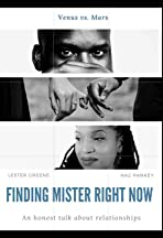 Finding Mister Right Now
