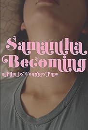 Samantha Becoming Poster