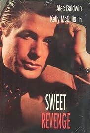 Sweet Revenge(1984) Poster - Movie Forum, Cast, Reviews