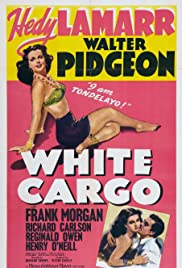 White Cargo (1942) Poster - Movie Forum, Cast, Reviews