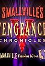 Smallville: Vengeance Chronicles (2006) Poster