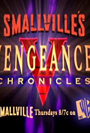 Smallville: Vengeance Chronicles Poster