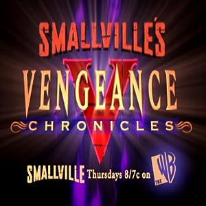 Best website free movie downloads Smallville: Vengeance Chronicles USA [WQHD]