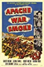 Apache War Smoke (1952) Poster