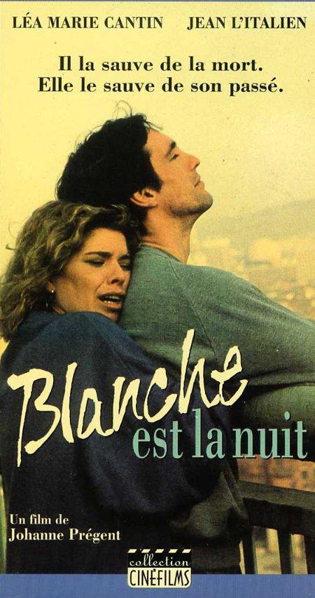 Blanche est la nuit ((1989))