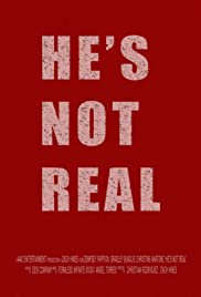 He's Not Real Poster