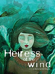 Heiress of the Wind (2017)