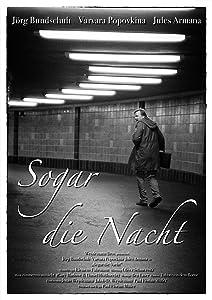Movie you can watch online for free Sogar die Nacht [720px]