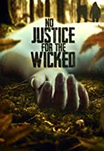 No Justice for the Wicked