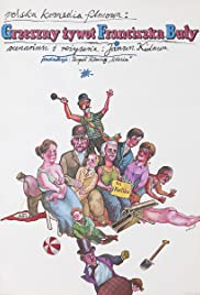 Grzeszny zywot Franciszka Buly Poster