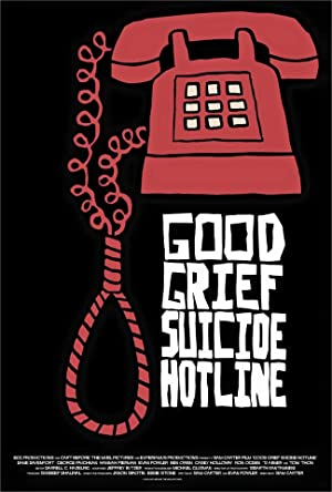 Where to stream Good Grief Suicide Hotline