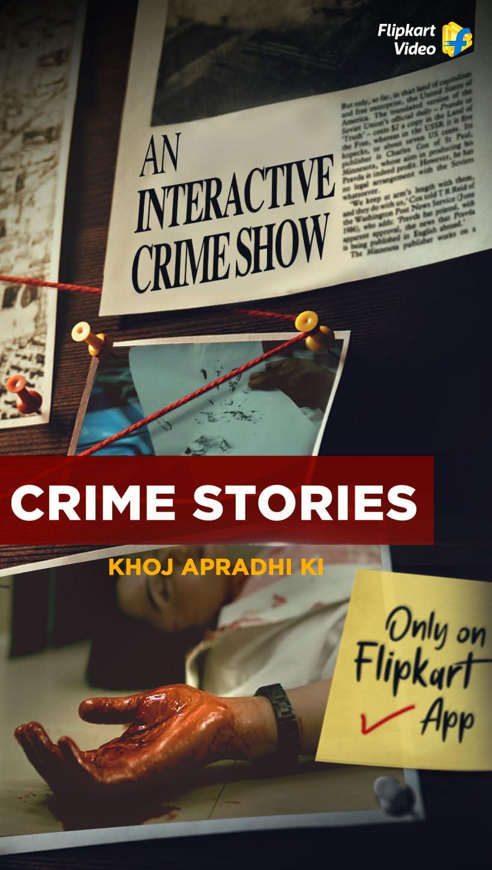 Crime Stories Khoj Apradhi Ki (2021) Season 1 Flipkart Original
