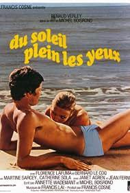 Du soleil plein les yeux (1970) Poster - Movie Forum, Cast, Reviews