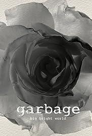 Garbage: Big Bright World Poster