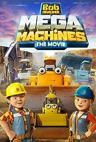 Primary photo for Bob The Builder: Mega Machines