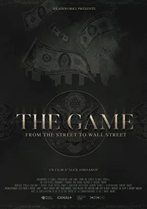 The Game: From the street to Wall Street