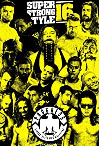 Primary photo for PROGRESS Wrestling PROGRESS Chapter 68: Super Strong Style 16 Tournament Edition 2018