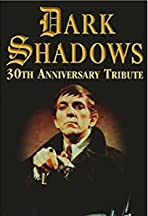 Dark Shadows 30th Anniversary Tribute