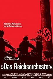 Das Reichsorchester - Die Berliner Philharmoniker und der Nationalsozialismus Poster