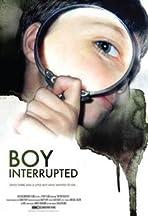 Boy Interrupted