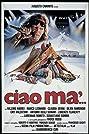 Ciao ma'... (1988) Poster