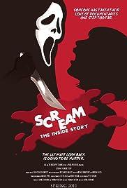 Scream: The Inside Story(2011) Poster - Movie Forum, Cast, Reviews